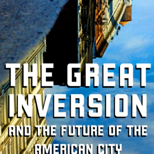 cover-alan-ehrenhalt-the-great-inversion-and-the-future-of-the-american-city