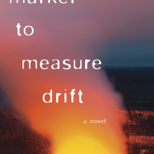 cover-alexander-maksik-a-marker-to-measure-drift-novel-book