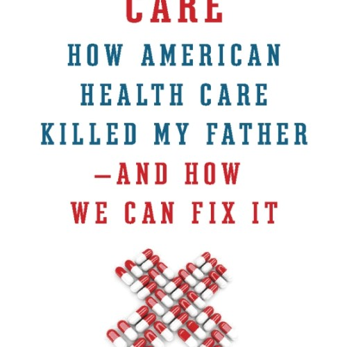 cover-catastropic-health-care-david-goldhill-book