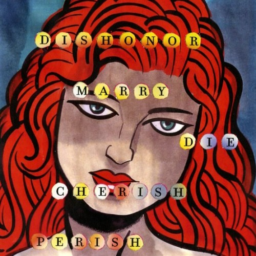 cover-david-rakoff-love-dishonor-marry-die-cherish-perish-novel-book