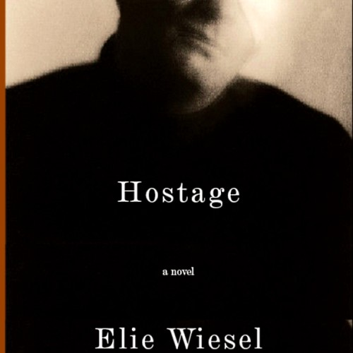 cover-elie-wiesel-hostage-a-novel-book