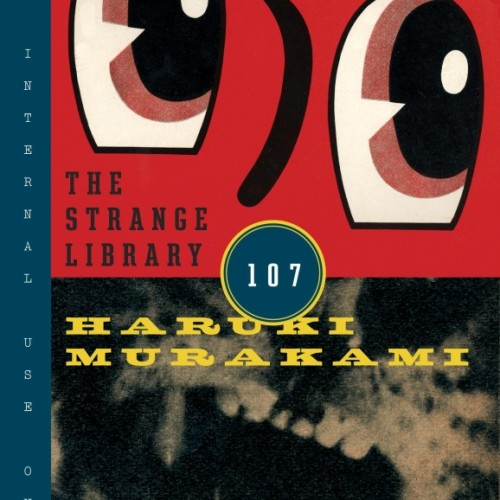 cover-haruki-murakami-the-strange-library-book-2014