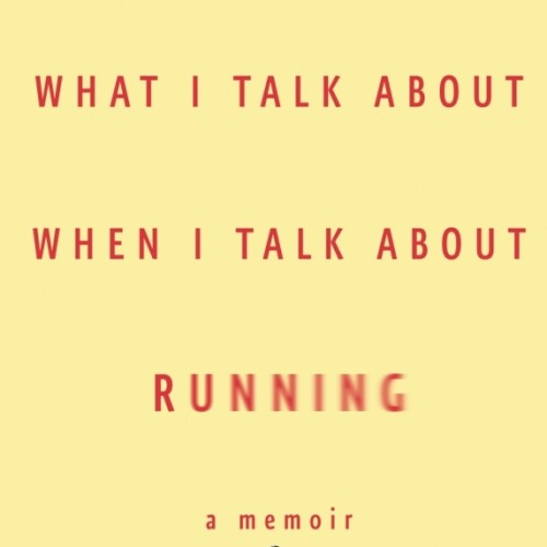 cover-haruki-murakami-what-i-talk-about-when-i-talk-about-running-memoir-book