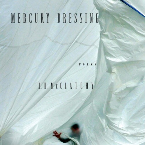 cover-j-d-mcclatchy-mercury-dressing-poems-poetry-book
