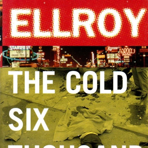 cover-james-ellroy-the-cold-six-thousand-book