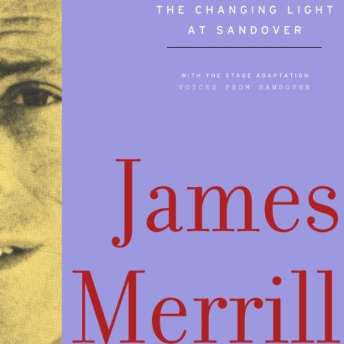 cover-james-merrill-the-changing-light-at-sandover-book