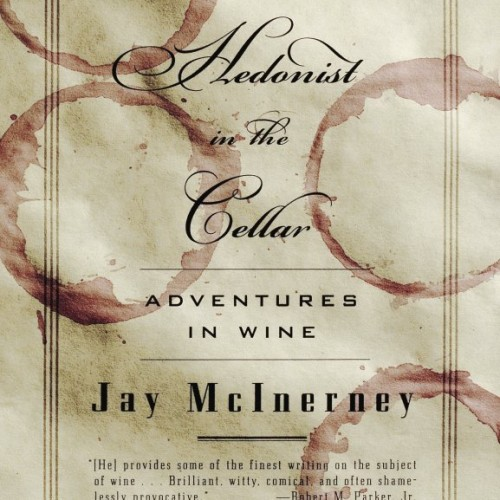 cover-jay-mcinerney-the-hedonist-in-the-cellar-book