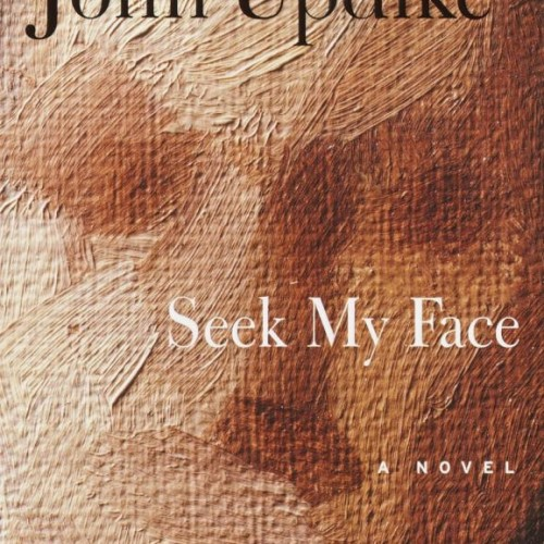 cover-john-updike-seek-my-face-a-novel-book