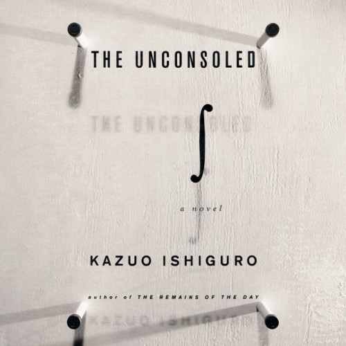 cover-kazuo-ishiguro-the-unconsoled-a-novel-book