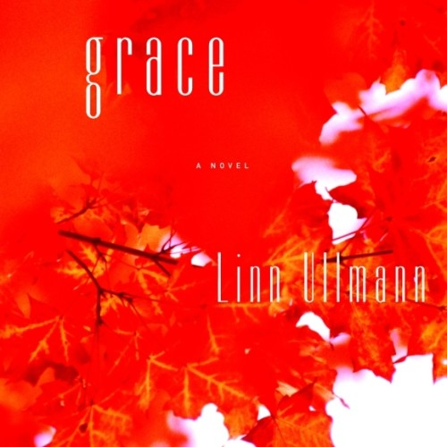 cover-linn-ullmann-grace-novel-book