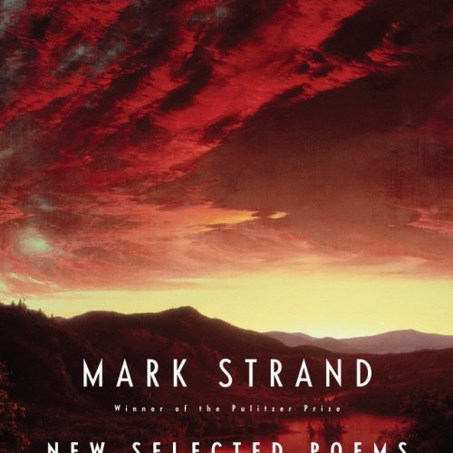 cover-mark-strand-new-selected-poems-poetry-book
