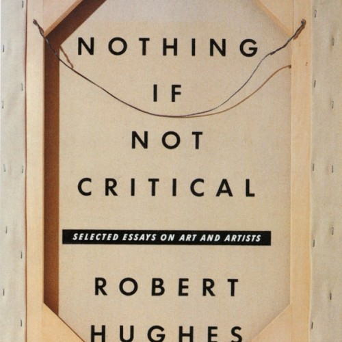 cover-nothing-if-not-critical-robert-hughes
