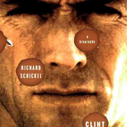 cover-richard-schickel-clint-eastwood-biography-book