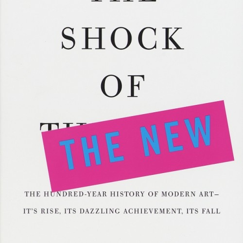 cover-robert-hughes-the-shock-of-the-new-modern-art-book