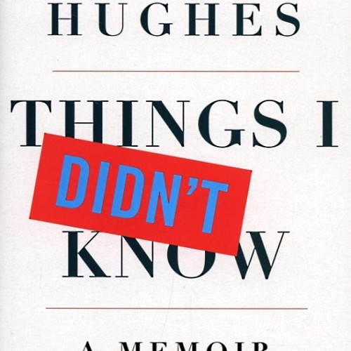 cover-robert-hughes-things-i-didnt-know-a-memoir-book
