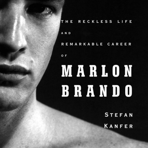 cover-stefan-kanfer-somebody-the-reckless-life-of-marlon-brando-book