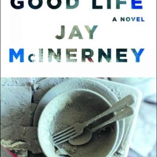 cover-the-good-life-novel-jay-mcinerney-chip-kidd