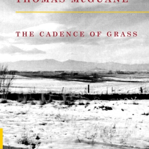cover-thomas-mcguane-the-cadence-of-grass-book