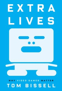 cover-tom-bissell-extra-lives-why-video-games-matter-book