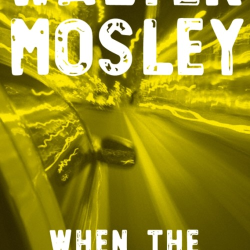 cover-walter-mosley-when-the-trill-is-gone-book