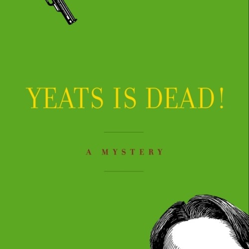 cover-yeats-is-dead-a-mystery-by-15-irish-writers-book