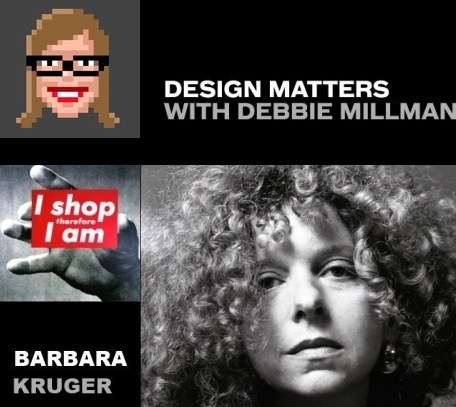 design-matters-with-debbie-millman-podcast-barbara-kruger-2