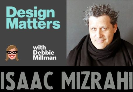 design-matters-with-debbie-millman-podcast-Isaac-Mizrahi