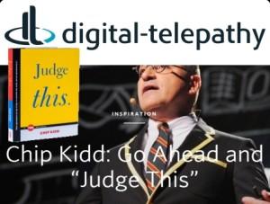 judge-this-TED-book-chip-kidd-digital-telepathy-2