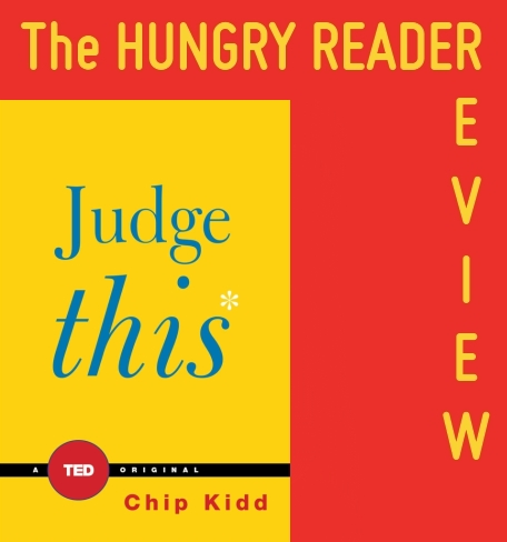 judge-this-by-chip-kidd-book-reader-review
