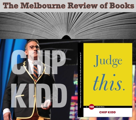 melbourne-review-of-books-chip-kidd-judge-this-book-cover
