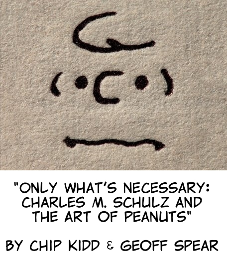 hp-only-whats-necessary-charles-m-schulz-and-the-art-of-peanuts-chip-kidd-2015