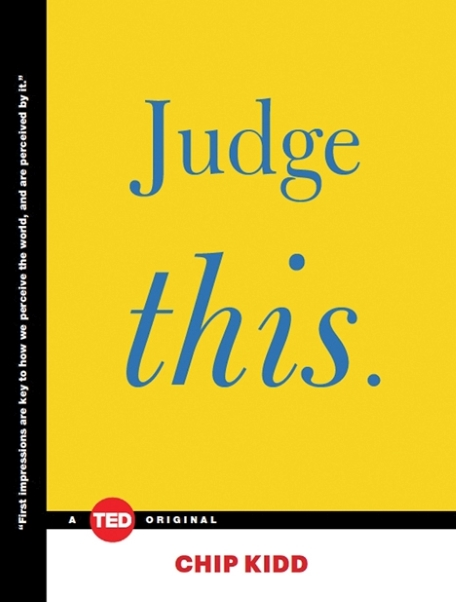 judge-this-chip-kidd-ted-book
