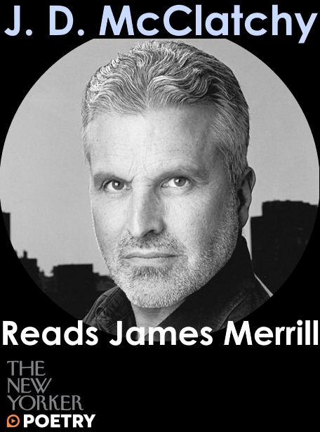 j-d-mclatchy-newyorker-poetry-podcast-james-merrill