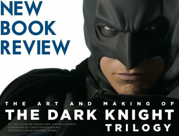 review-the-art-and-making-of-the-dark-knight-trilogy-book