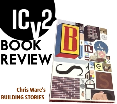 ICv2 Book Review Chris Ware Building Stories Pantheon Graphic Novel