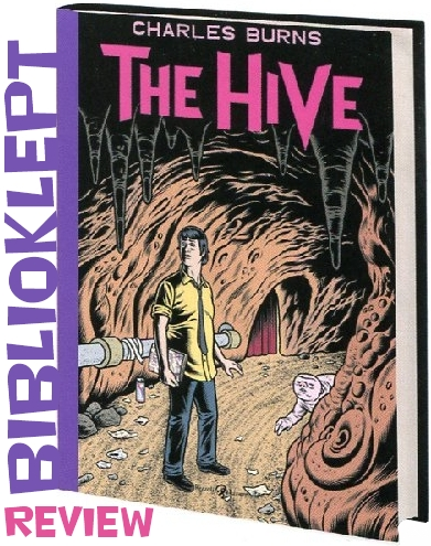 Biblioklept Book Review The Hive Charles Burns Pantheon Graphic Novel