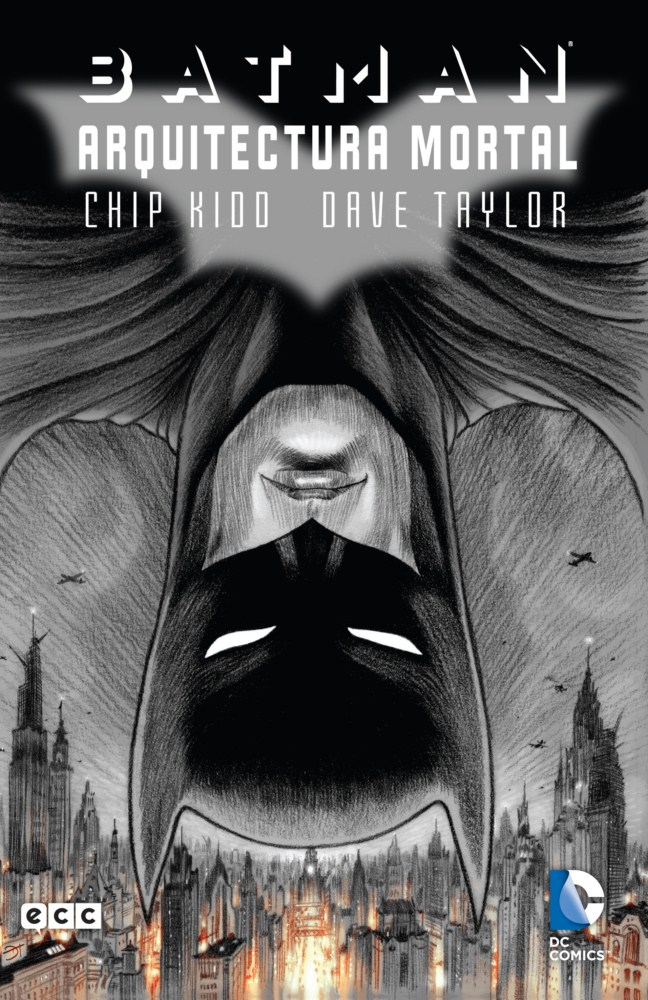 Batman Arquitectura Mortal Death By Design Chip Kidd DC Comics ECC