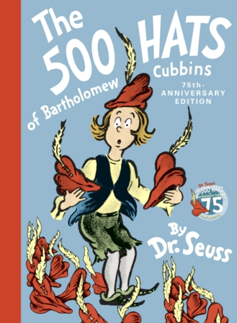 Dr Seuss Book The 500 Hats of Bartholomew Cubbins 75th Anniversary Edition