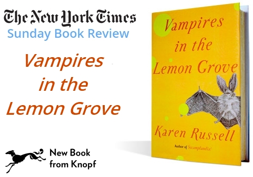 Karen Russell Vampires in the Lemon Grove Book Review