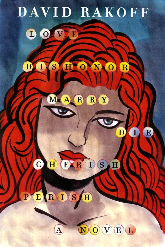 Chip Kidd Book Cover Design - David Rakoff - Love Dishonor Marry Die Cherish Perish a Novel