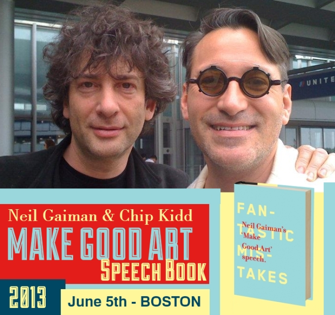 Neil Gaiman Chip Kidd Make Good Art Speech Book