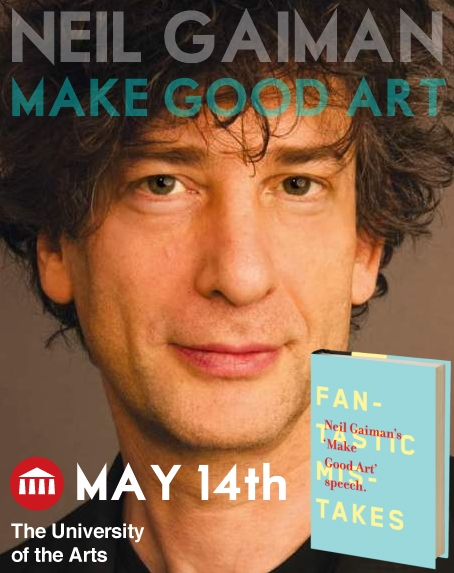 Neil Gaiman MAKE GOOD ART Speech Book