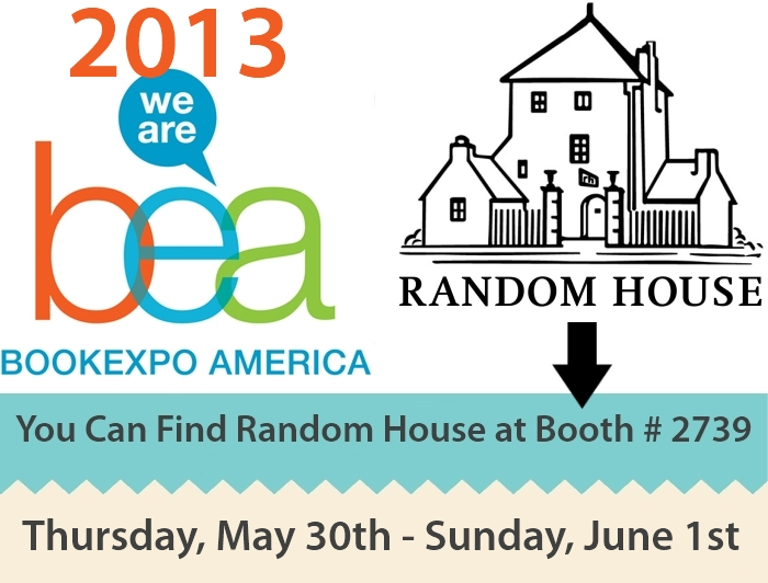 2013 Book Expo America Visit Random House Publishing!