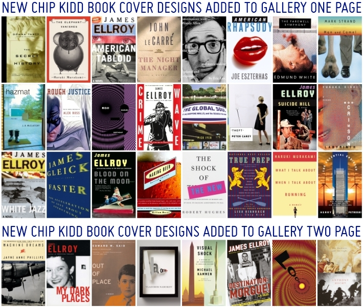 New CHIP KIDD Book Cover Photos Added to GALLERY Portfolio Page