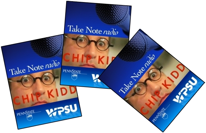 TAKE NOTE RADIO Interview with Book Cover Designer Chip Kidd