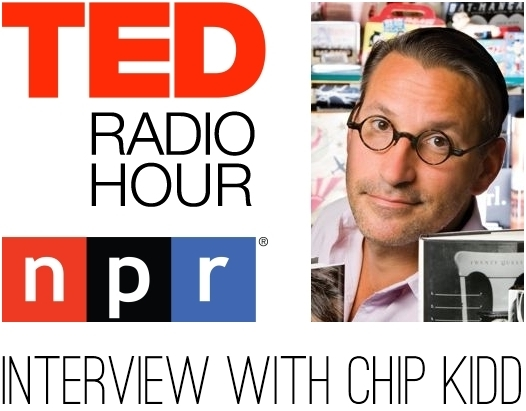 TED Radio Hour NPR Podcast Interview with Chip Kidd