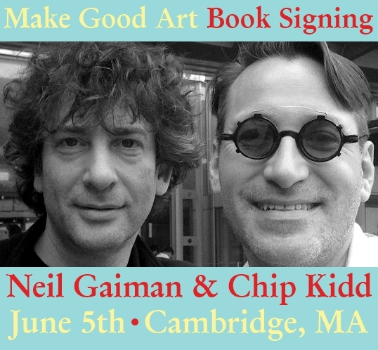 Neil Gaiman Chip Kidd MAKE GOOD ART Speech Book Booksigning Maine