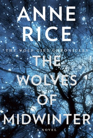 Anne Rice The Wolves of Midwinter 2013 SDCC