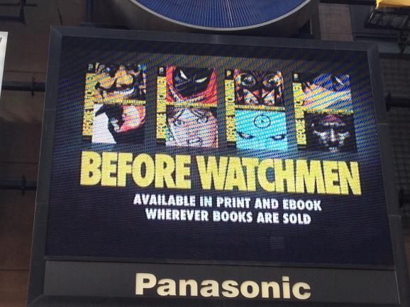 BEFORE THE WATCHMEN DC Comics Graphic Novel Times Square 1