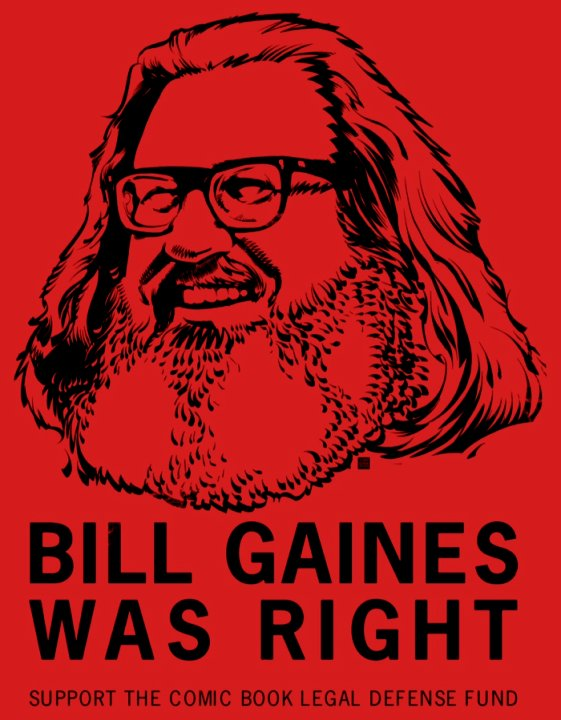 Bill Gaines Was Right CBLDF 2013 SDCC T-Shirt